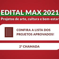 Resultado | 2º Chamamento do Edital Max 2021